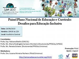 Painel Plano Nacional de Educação e Currículo Desafios para Educação Inclusiva
